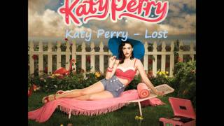Katy Perry - LOST [HD sound & lyrics]