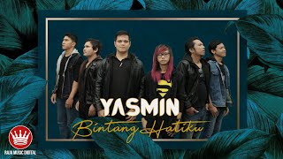 Yasmin - Bintang Hatiku (Official Music Video)
