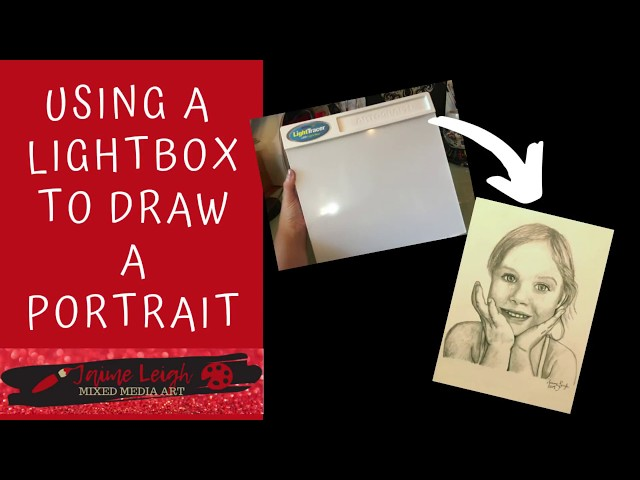Using a Lightbox to Draw a Portrait