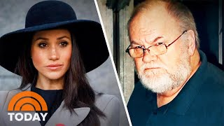 Meghan Markle's Heartbreaking Letter To Her Father Revealed | TODAY