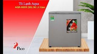 Tủ Lạnh Aqua AQR-55ER (SS) 50 Lít Xám- Pico.vn