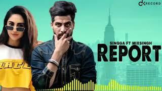 Report - Singga ( Official Song) |Latest Punjabi Song 2019