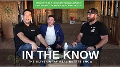 How To Do A Real Estate Development Deal - In The Know