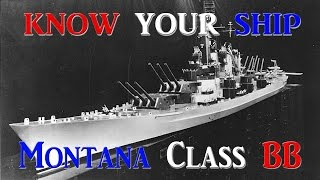 World of Warships - Know Your Ship! - Montana Class Battleship