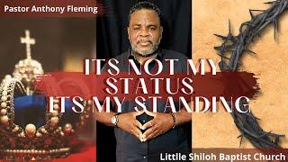 Live Sermon| It's Not My Status, It's My Standing| Communion| Pastor Anthony Fleming| LSBC