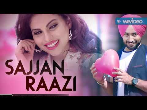 Sajan Raazi - Satinder Sartaj - Punjabi Hit Song