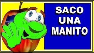SACO UNA MANITO - con Letra