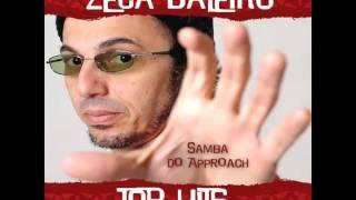 Zeca Baleiro feat. Zeca Pagodinho - Samba do Approach