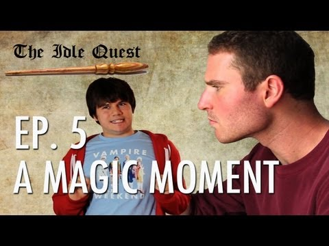 The Idle Quest  S1 Ep5: A Magic Moment