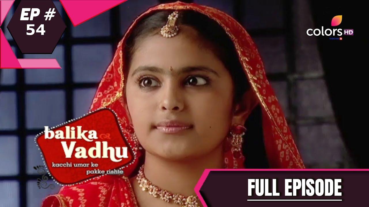 Download Balika Vadhu | बालिका वधू | Episode 54