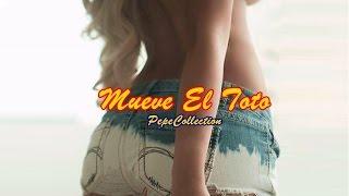 Mueve El Toto (Versión Beat) - Me Gusta ft Juan Quin & Dago