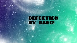 Sick Level - Defection - by Dako