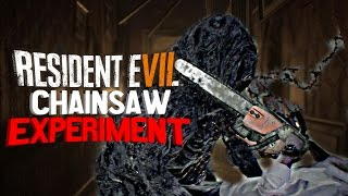 Resident Evil 7 - Chainsaw EXPERIMENT (Using The Chainsaw Everywhere!)