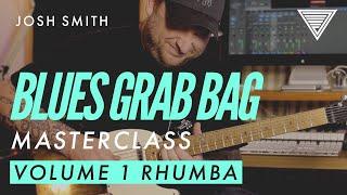 New - Josh Smith's Blues Grab Bag Masterclass: Volume 1   JTC Guitar
