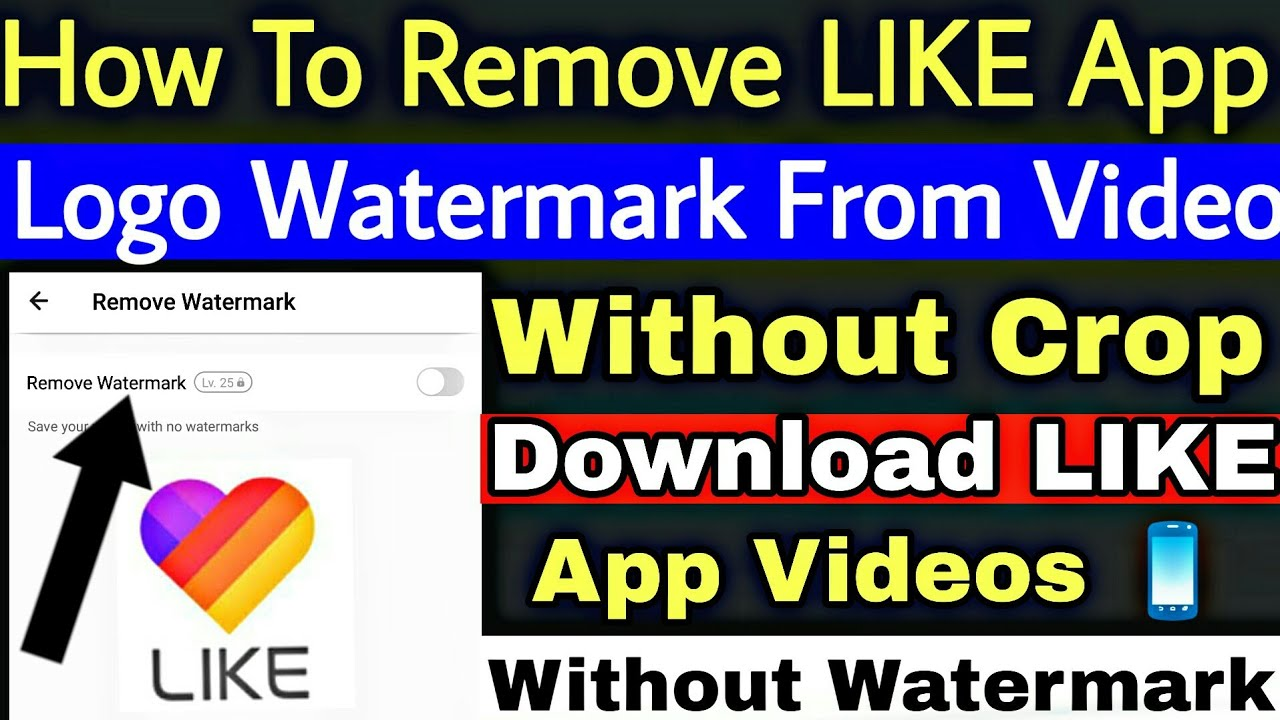 How To Download Like App Videos Without Watermark Logo | Remove Like App  Watermark Without Crop