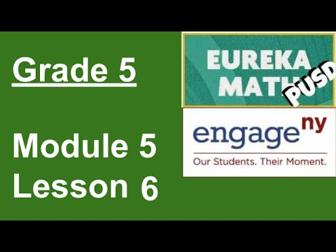 Eureka Math Grade 5 Module 5 Lesson 6