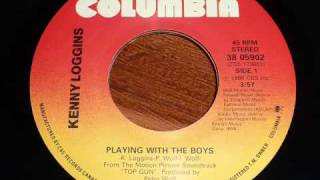 Kenny Loggins - Playing With The Boys 45rpm