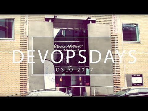 DevOpsDays Oslo - November 2017 - Summary