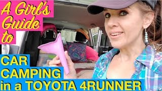 The Girl's Guide to Car Camping in a 2017 Toyota 4Runner