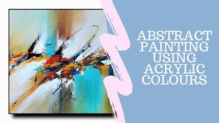 Easy Abstract Painting Demo for Beginners | Abstract Art Technique Step by Step Easy & Simple