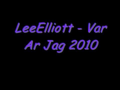 LeeElliott - Var Ar Jag 2010.wmv