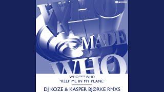 Keep Me in My Plane (DJ Koze Remix)