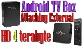Attaching External HD to MXQ PRO Android Tv Box