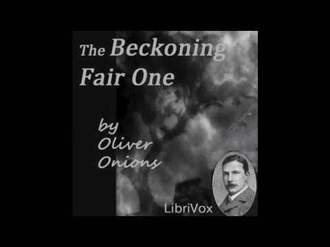 BeckoningFairOne by Oliver Onions #audiobook