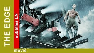 The Edge. Russian Movie. Drama. English Subtitles. The Rock Films. StarMediaEN