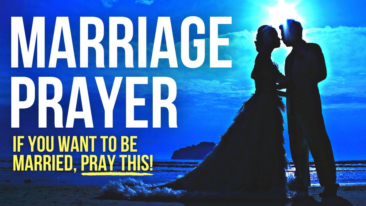 Pray THIS If You Want to Be Married One Day . . .
