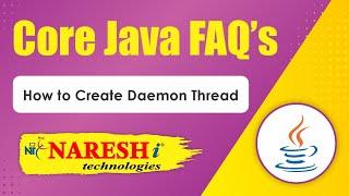 How to Create Daemon Thread Core Java Interview Questions Mr Srinivas