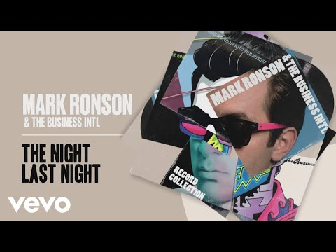 Mark Ronson The Business Intl - The Night Last Night