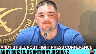 ANDY RUIZ SPEAKS ON LOSS IN FULL POST FIGHT PRESS CONFERENCE - RUIZ VS JOSHUA 2