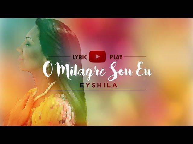 Eyshila - O Milagre Sou Eu (Lyric Play)