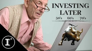 INVESTING LATER IN LIFE!  PORTFOLIO STRATEGIES IN YOUR 50's, 60's, 70's and BEYOND!