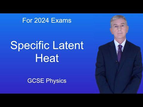 GCSE Physics (9-1) Specific Latent Heat