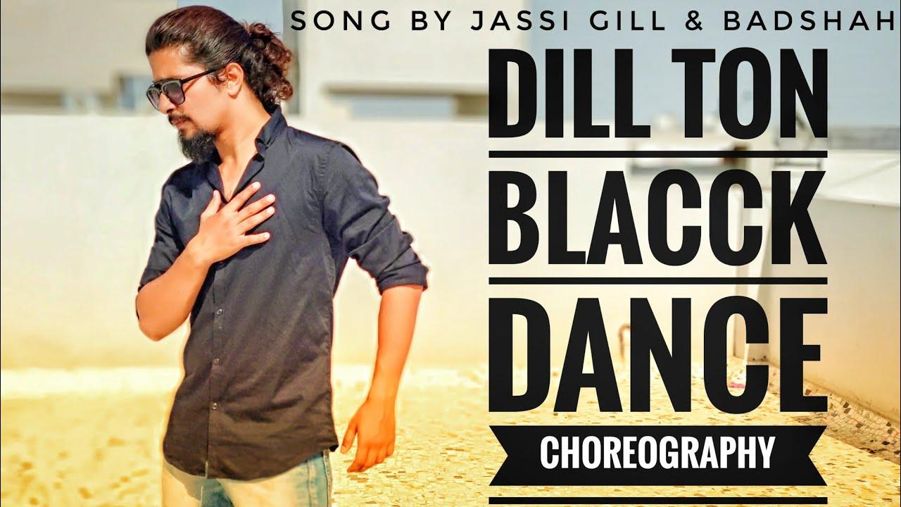 Dil Ton Black   Jassi Gill Ft. Badshah   Dance Choreography - YouTube
