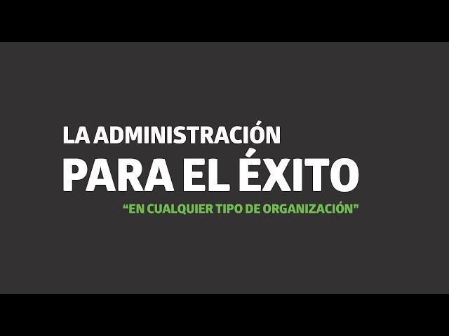 La administración para el éxito en cualquier tipo de organización | UTEL Universidad