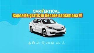 Rapoarte Gratis pe CarVertical.Com