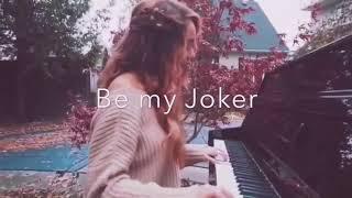 Be my Joker    Vanessa Morgan