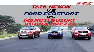 Ford Ecosport 2017 vs Maruti Vitara Brezza vs Tata Nexon COMPARISON | MotorOctane