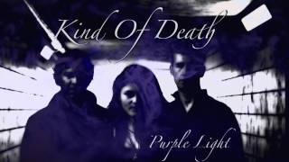 Purple Light - Kind Of Death