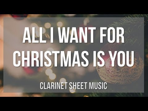 EASY Clarinet Sheet Music: How to play All I Want For Christmas Is You by Mariah Carey