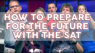 How to Prepare for the Future with the SAT