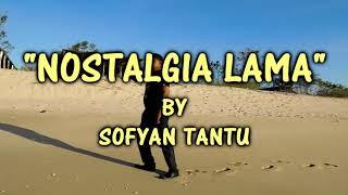 SOFYAN TANTU - NOSTALGIA LAMA