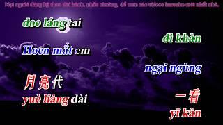 [ Hát Tiếng Trung Bồi ] Ánh trăng nói hộ lòng em, nhạc Hoa song ngữ karaoke, 月亮代表我的心