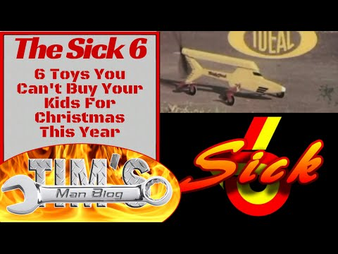 The Sick 6 Toys You Can T Get Your Kids For Christmas
