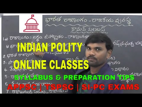 INDIAN POLITY CLASSES IN TELUGU   భారత రాజ్యాంగం | APPSC GROUPS | TSPSC | SI PC EXAMS ONLINE CLASSES
