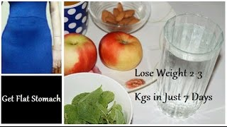 Get Flat Stomach Fast & Lose 2 to 3 Kgs in a Week