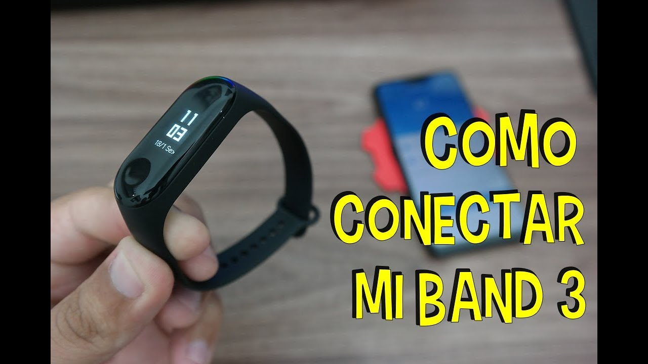 Como Usar E Configurar Sua Mi Band 3 Tutorial Youtube